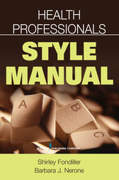 Health Professionals Style Manual by Shirley Fondiller