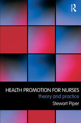 Health Promotion for Nurses by Stewart Piper