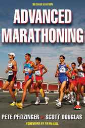 Advanced Marathoning by Peter D. Pfitzinger