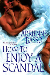 How to Enjoy a Scandal by Adrienne Basso
