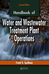 Handbook of Water and Wastewater Treatment Plant Operations, Second Edition by Frank R. Spellman