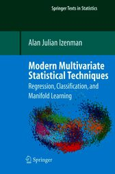 Modern Multivariate Statistical Techniques by Alan J. Izenman