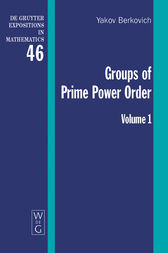 Groups of Prime Power Order. Volume 1 by Yakov Berkovich