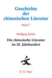 Die chinesische Literatur im 20. Jahrhundert