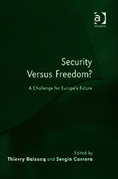 Security Versus Freedom? by Sergio Carrera