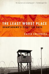 The Least Worst Place by Karen Greenberg