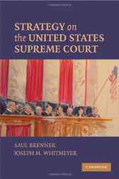 Strategy on the United States Supreme Court by Saul Brenner