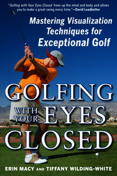 Golfing with Your Eyes Closed by Erin Macy