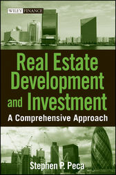 Real Estate Development and Investment by S. P. Peca