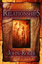 Relationships by John-Roger