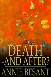 Death - and After? by Annie Besant