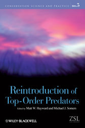 Reintroduction of Top-Order Predators by Matt W. Hayward