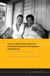 Careers in 21st Century Applied Anthropology by Carla Guerron-Montero