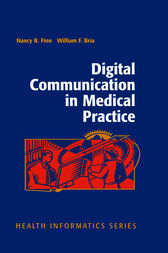 Digital Communication in Medical Practice by Nancy B. Finn
