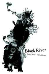 Black River by Justin Clemens