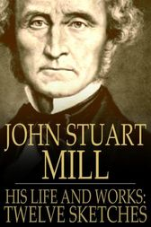 John Stuart Mill by Various