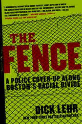 The Fence by Dick Lehr
