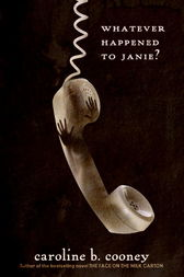 Whatever Happened to Janie? by Caroline B. Cooney