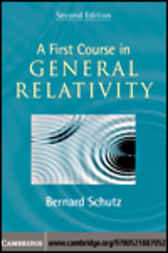 A First Course in General Relativity by Bernard Schutz