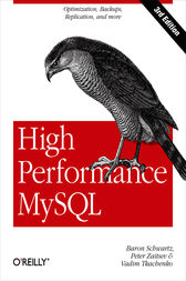 High Performance MySQL by Baron Schwartz