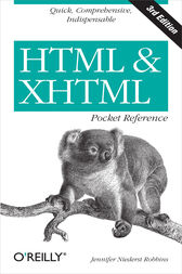 HTML and XHTML Pocket Reference by Jennifer Niederst Robbins