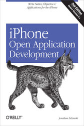 iPhone Open Application Development by Jonathan Zdziarski