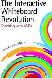 The Interactive Whiteboard Revolution by Chris Betcher