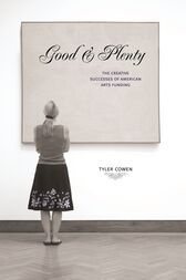 Good and Plenty by Tyler Cowen