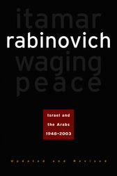 Waging Peace by Itamar Rabinovich