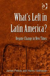 What's Left in Latin America? by Henry Veltmeyer