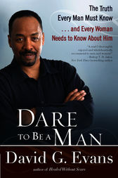 Dare to Be a Man by David Evans