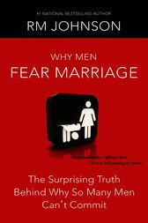 Why Men Fear Marriage by RM Johnson