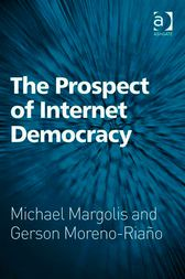 The Prospect of Internet Democracy by Michael Margolis