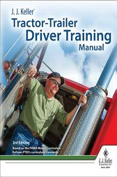 J. J. Keller's Tractor-Trailer Driver Training Manual by J. J. Keller