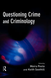 Questioning Crime Criminology by Moira Peelo