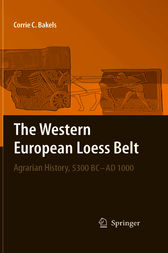 The Western European Loess Belt by Corrie C. Bakels