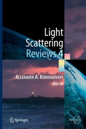 Light Scattering Reviews 4 by Alexander Kokhanovsky