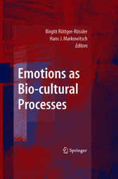 Emotions as Bio-cultural Processes by Birgitt Röttger-Rössler