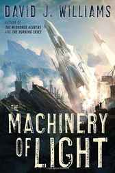 The Machinery of Light by David J. Williams
