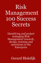 Risk Management 100 Success Secrets by Gerard Blokdijk