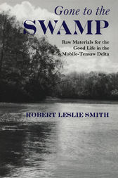 Gone to the Swamp by Robert Leslie Smith