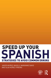 Speed Up Your Spanish by Javier Muñoz-Basols