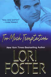 Too Much Temptation by Lori Foster