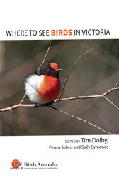 Where to See Birds in Victoria by Tim Dolby