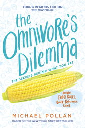 The Omnivore's Dilemma for Kids by Michael Pollan