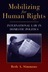 Mobilizing for Human Rights by Beth A. Simmons
