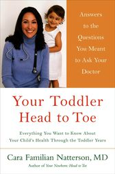 Your Toddler by Cara Familian Natterson