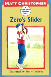 Zero's Slider by Matt Christopher