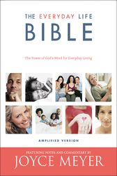 The Everyday Life Bible by Joyce Meyer