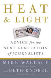 Heat and Light by Mike Wallace